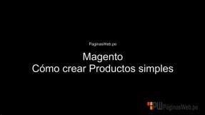 Como crear productos simples en Magento