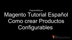 Magento Productos Configurables