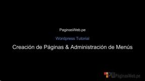 Wordpress tutorial - Creación de paginas y administración menus